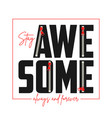 awesome slogan with zipper vector image vector image