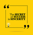 Inspirational motivational quote The secret of vector image