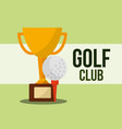 trophy and ball golf club sport vector image vector image