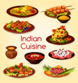 indian cuisine with meat and vegetable dishes vector image vector image