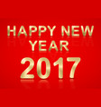 happy new year 2017 gold text on a red background vector image