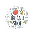 organic shop logo label for healthy food store vector image vector image