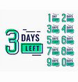 countdown time for number days left vector image vector image