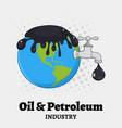 oil pouring over earth with faucet vector image vector image