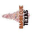 texas barbecue text background word cloud concept vector image vector image