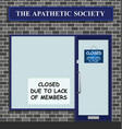 apathetic society closed vector image vector image