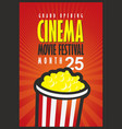 cinema movie festival poster with popcorn bucket vector image vector image