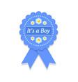 its a boy badge vector image vector image