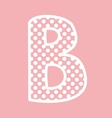 B alphabet letter with white polka dots on pink vector image vector image
