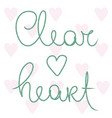 clear heart pink love heart card vector image vector image