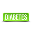 diabetes green 3d realistic square isolated button vector image vector image