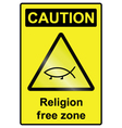 Religion free hazard Sign vector image vector image