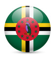 Round glossy icon of dominica vector image vector image
