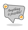 Anything is possible motivational poster in vector image