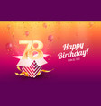 celebrating 78th years birthday vector image vector image