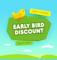 early bird sale advertising banner with typography vector image vector image