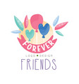 forever friends logo design colorful creative vector image vector image