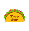 traditional mexican tacos food bar sign logo vector image vector image