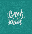 back to school hand lettering seamless vector image vector image