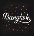 bangkok hand lettering vector image