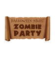 halloween night zombie party text on scroll vector image