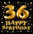 happy birthday 36 years anniversary joy vector image vector image