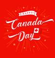 happy canada day vintage red inscription beams vector image
