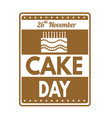 cake day sign or stamp vector image vector image