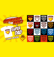 set super dad logo superhero t-shirt design vector image