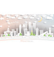 montreal canada city skyline in paper cut style vector image vector image
