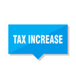 tax increase price tag vector image vector image