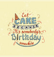 unique lettering poster with a phrase eat cake