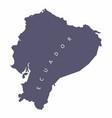 ecuador silhouette map vector image vector image