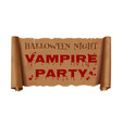 halloween night vampire party text on scroll vector image