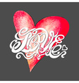 Heart symbol of love and Valentines day lettering vector image