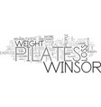 winsor pilates can be very effective for weight vector image vector image