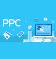 describing pay per click purchase vector image