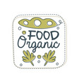 food organic logo label for healthy food store vector image vector image