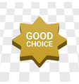 Good choice button vector image vector image
