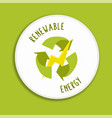 renewable energy label icon for green power vector image vector image