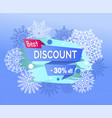best discount 30 off promotional poster snowflakes vector image vector image