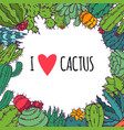 i love cactus and succulents decorative cacti vector image vector image