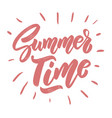 summer time lettering phrase for postcard banner vector image vector image