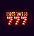 big win 777 banner casino 3d glowing vector image vector image
