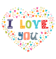 I love you Romantic card with heart vector image vector image