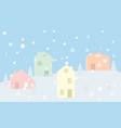 the town in the snow falling place in pastel color vector image