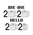 bye-bye 2020 hello 2021 lettering with used vector image vector image