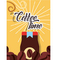 coffee time card vector image vector image