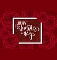 happy valentine s day hand drawn brush pen vector image vector image