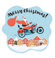 merry christmas santa claus ride the motorcycle vector image vector image